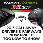 2013 Callaway Drivers and Fairways - Now Priced Too Low to Show