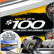 Save up to $100 on TaylorMade Clubs plus up to $100 eGiftCard