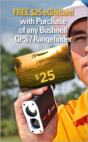 $25 Gift Card w/Purchase of Any Bushnell GPS/Rangefinder