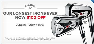 $100 Instant Rebate on Callaway X Hot & X Hot Pro Iron Sets