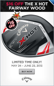 $16 Instant Rebate on Callaway X Hot Fairway Woods
