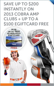 Save up to $200 Instantly on 2013 Cobra Clubs + Up to a $100 Gift Card Free