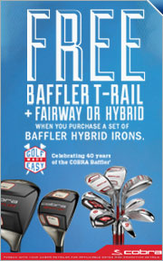 Buy a Set of Baffler Hybrid Irons and Receive a Free Baffler T-Rail+ Fairway Wood or Hybrid