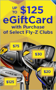 Up to a $125 Gift Card w/Purchase of Select Cobra Fly-Z Clubs