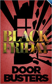 Take an Additional 25% Off Black Friday DoorBuster Deals - Use Code: bust