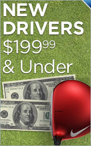 New Drivers $199.99 and Under