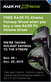 Free Callaway RAZR Fit Xtreme Fairway w/Purchase of RAZR Fit Xtreme Driver
