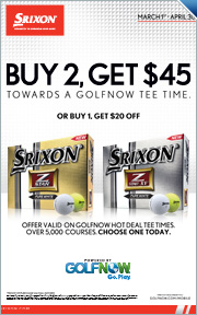 Buy 2 Srixon Z-Star Golf Balls and Get $45 Toward GolfNow, Buy 1 Get $20 Toward GolfNow