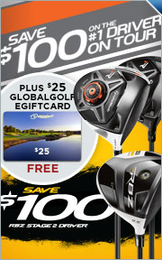 Save $100 on All 2013 TaylorMade Drivers plus $25 GlobalGolf eGiftCard